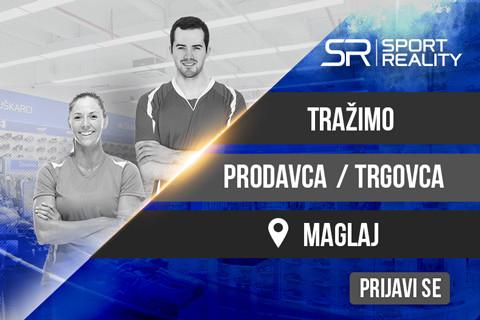 KONKURS: PRODAVAC/TRGOVAC U SPORT REALITY PRODAVNICI - MAGLAJ